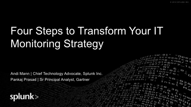 Four Steps to Transform Your IT Monitoring Strategy