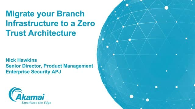 Migrate your Branch Infrastructure to Zero Trust Architecture