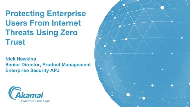 Protecting Enterprise Users from Internet Threats Using Zero Trust