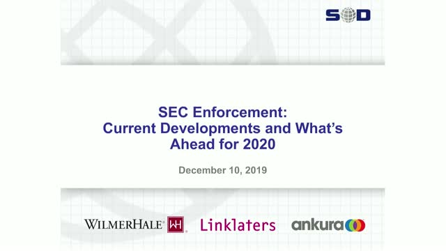 SEC Enforcement: Current Developments and What's Ahead for 2020