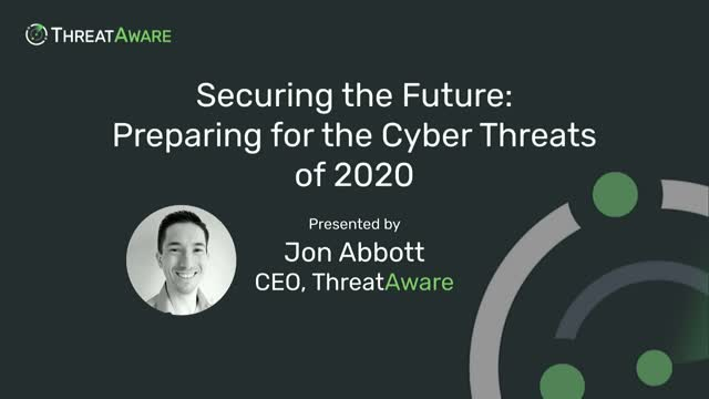 Securing the Future: Preparing for the Cyber Threats of 2020