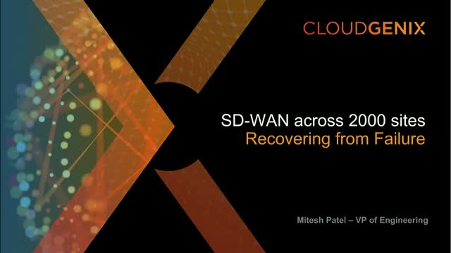 SDWAN project failure across 2000 sites