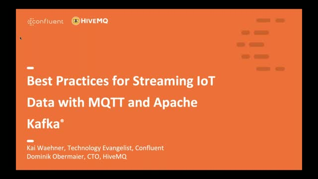 Best Practices for Streaming IoT Data with MQTT and Apache Kafka®