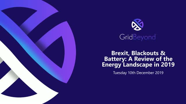 Blackouts, Batteries and Brexit: A Review of the Energy Landscape in 2019