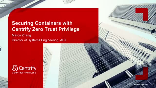 Securing Containers with Centrify Zero Trust Privilege