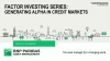 Factor Investing Series - Generating Alpha in Credit Markets