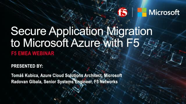 Secure Application Migration to Microsoft Azure with F5