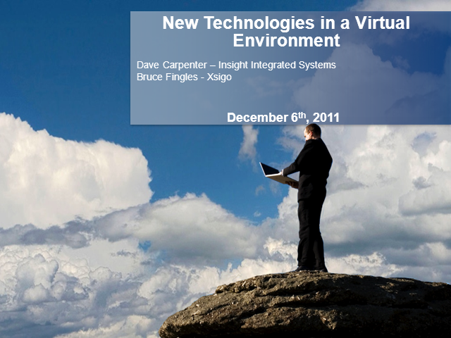 New Technologies in a Virtual Environment