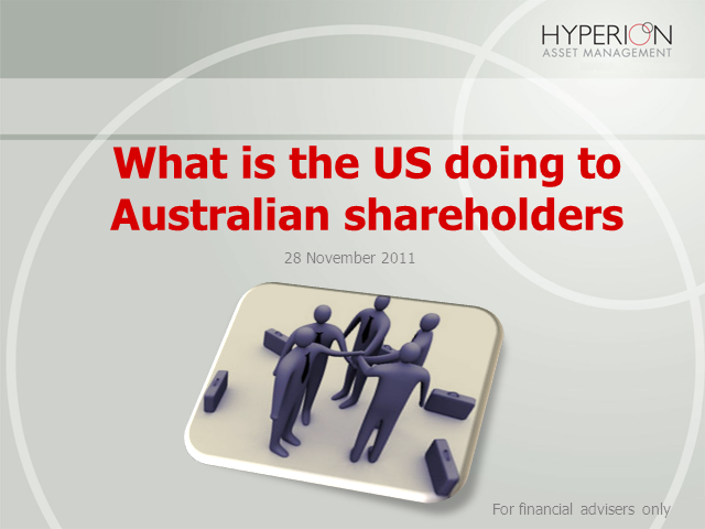 What is the USA doing to Australian shareholders?