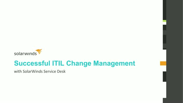 Successful ITIL Change Management with SolarWinds Service Desk