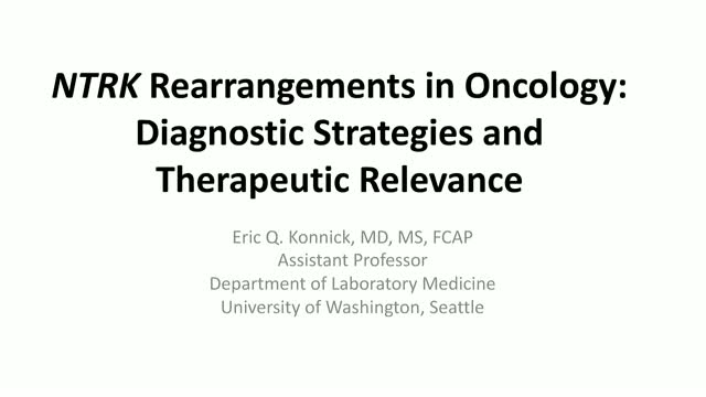 NTRK Rearrangements in Oncology: Diagnostic Strategies and Therapeutic Relevance
