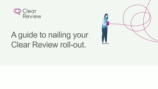 A guide to nailing your Clear Review adoption plan!