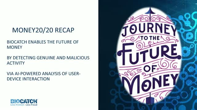 Critical Capabilities to Secure the Future of Money & Insights from Money 20/20