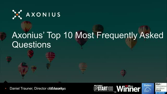 Axonius' Top 10 Most Frequently Asked Questions