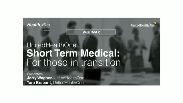 UnitedHealthOne Short Term Medical: For Those in Tranisition