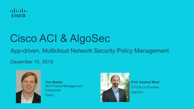Cisco ACI & AlgoSec: App-driven, Multicloud Network Security Policy Management
