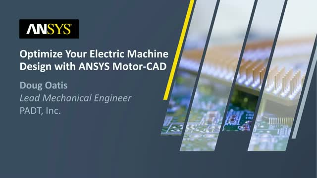 Optimize Your Electric Machine Design with ANSYS Motor-CAD
