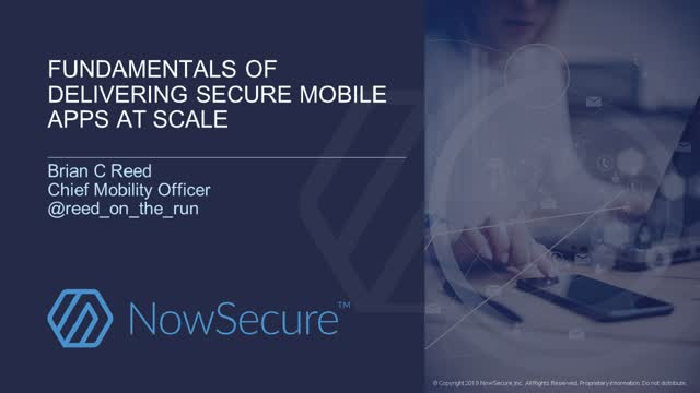 Fundamentals of Delivering Secure Mobile Apps at Scale