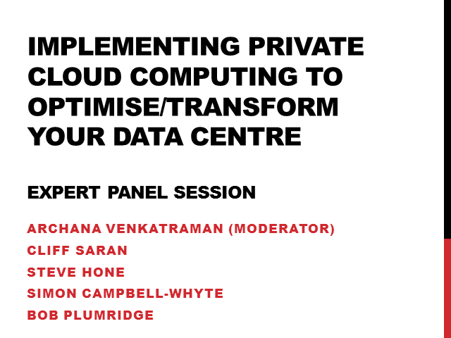 Implementing Private Cloud Computing to Optimise/Transform Your Data Centre