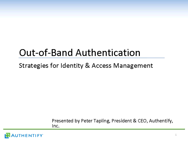 Out-of-Band Authentication Strategies for Identity & Access Mgmnt