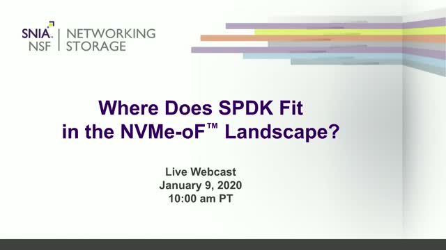 Where Does SPDK Fit in the NVMe-oF Landscape?