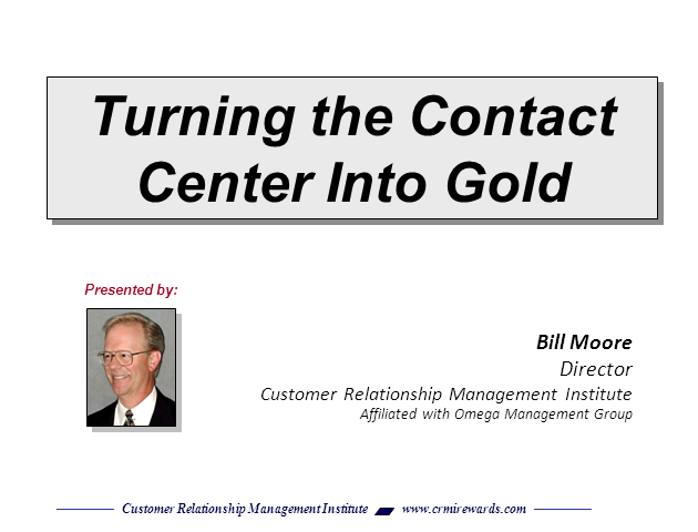 Turning the Contact Center into Gold