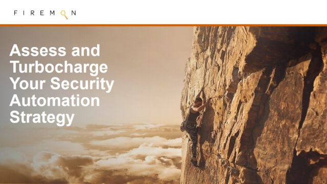 Assess and Turbocharge Your Security Automation Strategy