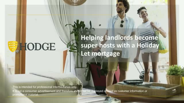 Help landlords become super-hosts with a Holiday Let mortgage