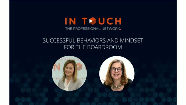 Successful Behaviors and Mindset for the Boardroom