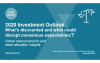 2020 Investment Outlook: What could disrupt consensus expectations?