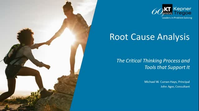 Critical Thinking Process and the Tools That Support Root Cause Analysis