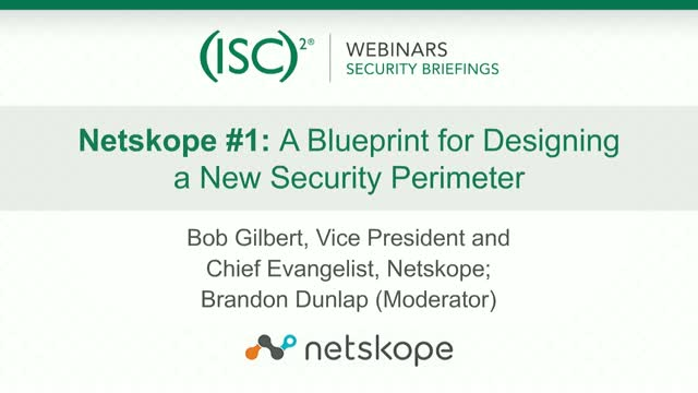 Netskope #1: A Blueprint for Designing a New Security Perimeter