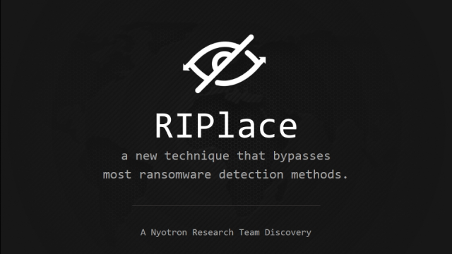 """RIPlace"" - Does It Make Ransomware Unstoppable?"