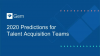 2020 Predictions for Talent Acquisition Teams