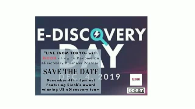 """LIVE FROM TOKYO with Ricoh- How to Become an eDiscovery Business Partner"""