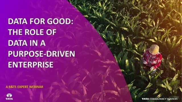 Data for Good: The Role of Data in a Purpose-Driven Enterprise