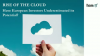 The Rise of Cloud - Have European Investors Underestimated its Potential?