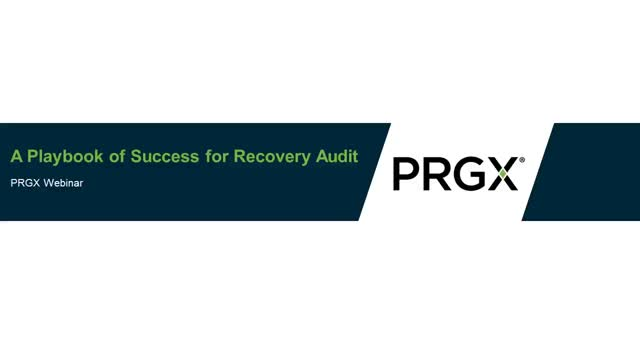 A Playbook of Success for Recovery Audit