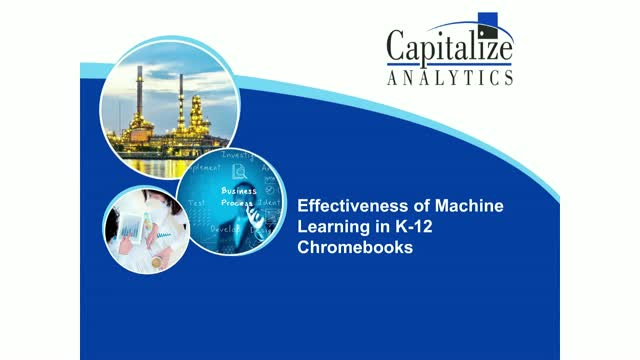 Effectiveness of Machine Learning in K-12 Chromebooks