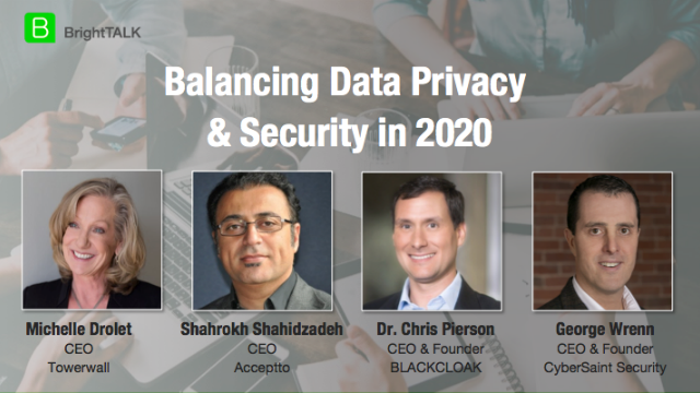 Balancing Data Privacy & Security in 2020