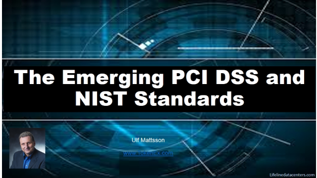The Emerging PCI DSS and NIST Standards