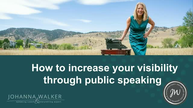 How to Increase Your Visibility With Speaking