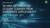 Under the Hood Series(Part 2) Lessons Learned from SD-WAN Enterprise Deployments