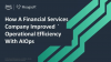 How A Financial Services Company Improved Operational Efficiency With AIOps
