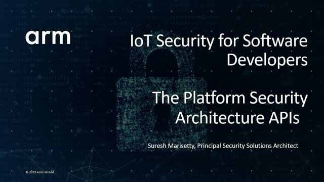 IoT Security for Software Developers: The Platform Security Architecture APIs