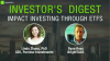Investor's Digest: Impact Investing through ETFs