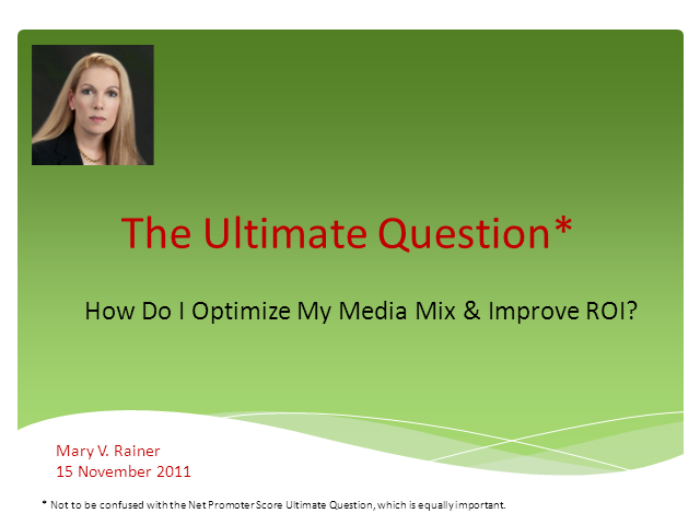 How Do I Optimize My Media Mix & Improve ROI?