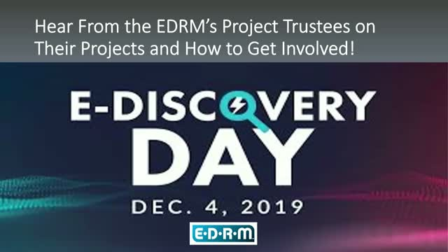 EDRM: Hear From the Project Trustees