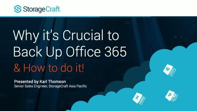Why It's Crucial to Back Up Office 365 - and How To Do It