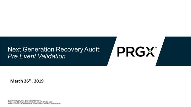 Next Generation Recovery Audit: Preventative Validation